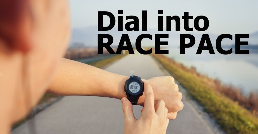 How to Dial into Race Pace