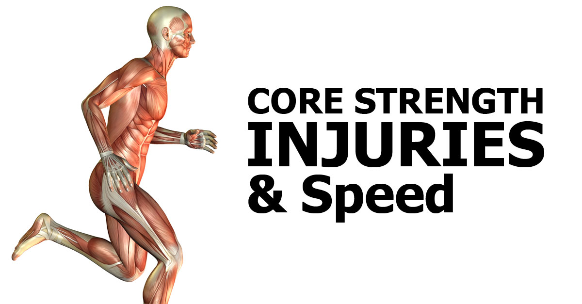 core-strength-injuries-speed